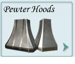 Pewter Hood  ,Pewter Hoods